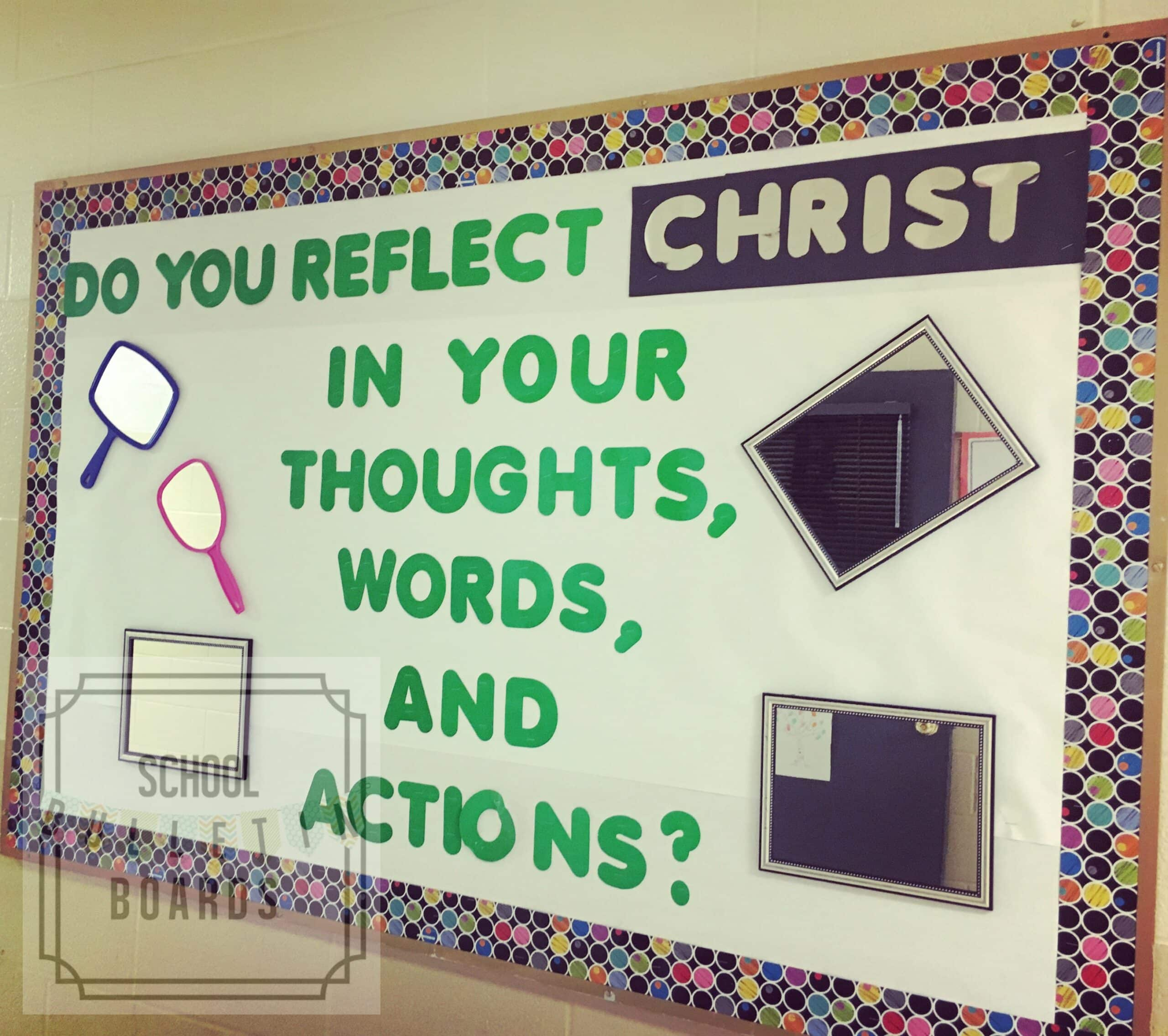 Reflecting Christ Bulletin Board School Bulletin Boards