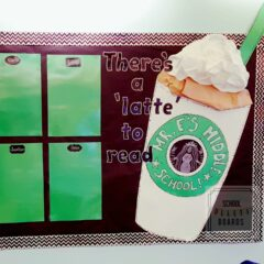 There's a Latte to Read Bulletin Board